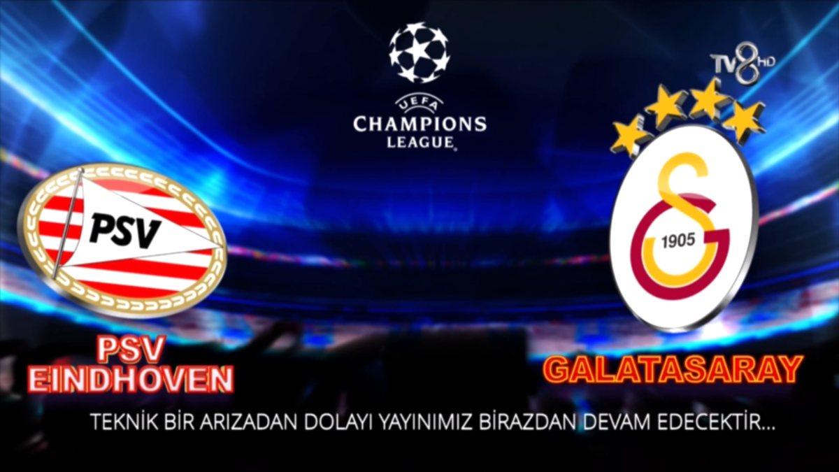 TV8'in Galatasaray – PSV maç yayınında teknik sorun